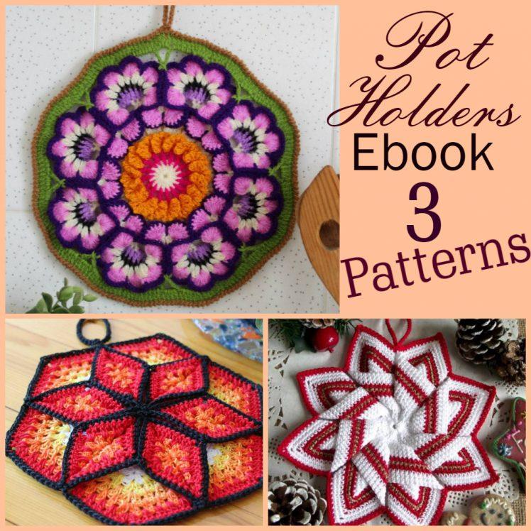 crochet pot holders ebook patterns for kitchen and home easy crochet pot holders patterns